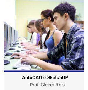 Curso de AutoCAD e SketchUP