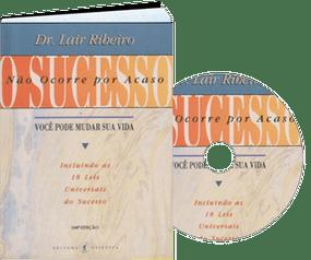O sucesso - Lair Ribeiro
