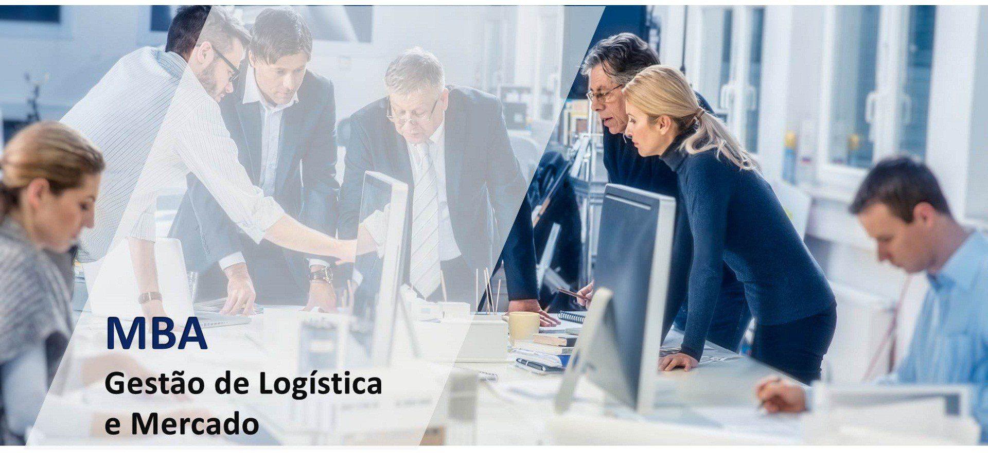 MBA – Gestão de Logística e Mercado