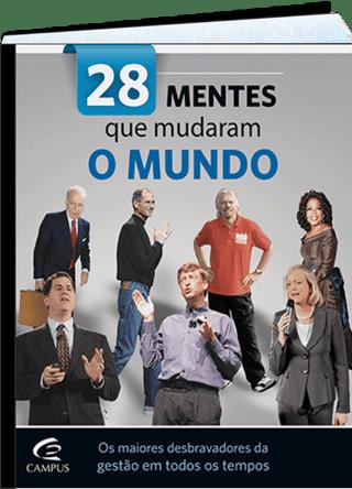 28 mentes que mudaram o mundo